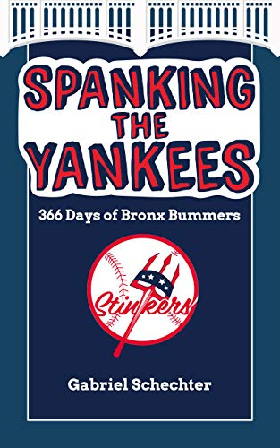 Spanking the Yankees